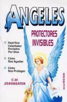 ÁNGELES: PROTECTORES INVISIBLES