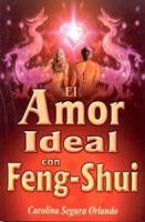 EL AMOR IDEAL CON FENG SHUI