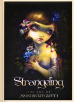 LIBRO Strangeling (The Art Of Jasmine Becket-Griffith) (USG)